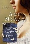 The Virgin Cure, Ami McKay