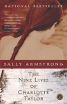 Nine Lives of Charlotte Taylor, by Sally Armstrong